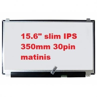 "Ekranas (matrica) 15,6"" LED 1920x1080 SLIM IPS eDP - matinis (350mm)"